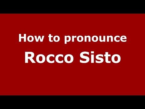 How to pronounce Rocco Sisto ItalianItaly   PronounceNames.com