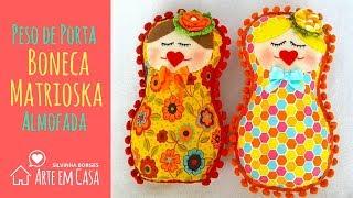 Peso de Porta e Almofada de boneca russa Matrioska 100% feita à mão