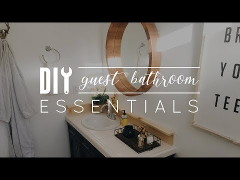 DIY Guest Bathroom Essentials