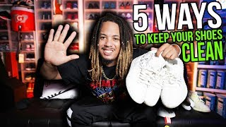 5 WAYS TO KEEP YOUR SNEAKERS CLEAN & WHITE !!! EASY HACKS