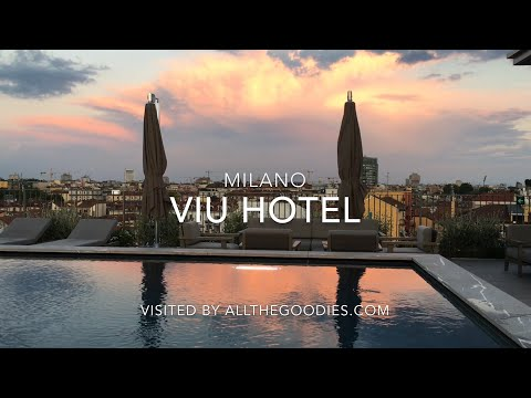 VIU Hotel, Milano, Italy - New and cool designhotel in Milan