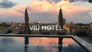 VIU Hotel, Milano, Italy - New and cool designhotel in Milano
