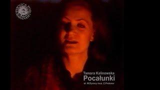 Tamara Kalinowska - Pocałunki [z archiwum Piwnicy pod Baranami]