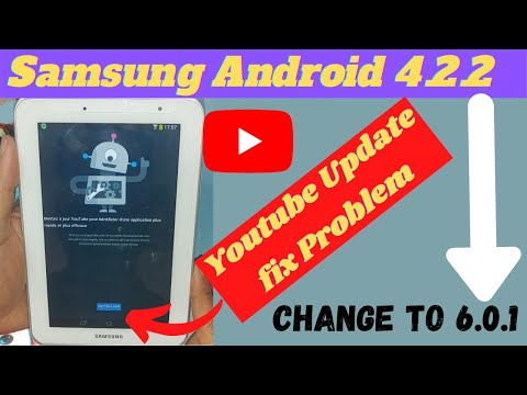 Samsung Tab 2.7.0 P3110 Fix Update Youtube With Install Android 6.0 Valid For All Tab Android  4.2.2