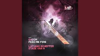 Feed My Fire (Luciano Scheffer Remix)