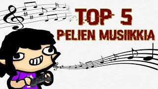 Top 5 Pelien Musiikkia - TheJelpe
