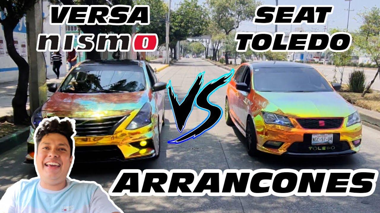 NISSAN VERSA NISMO VS SEAT TOLEDO   ARRANCONES