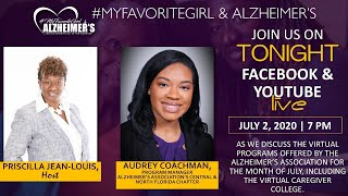 "#MyFavoriteGirl & Alzheimer's LIVE - ""Alzheimer's Association July Virtual Programs for Caregivers"""