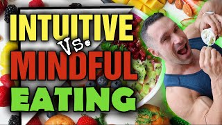 Intuitive VS. Mindful Eating