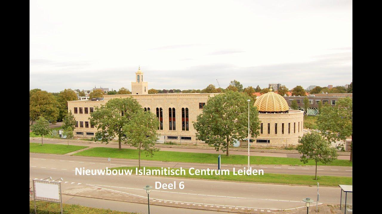 Nieuwbouw Islamitisch Centrum Leiden Deel 6