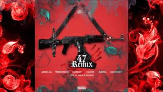 47 remix anuel aa ft engo flow almighty bad bunny darell farruko audio oficial
