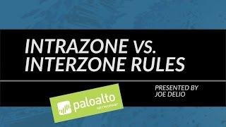 Tutorial: Intrazone vs. Interzone Rules