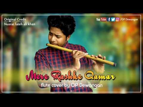 Mere Rashke Qamar   Best Flute Version  🎸🎷
