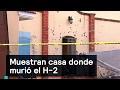 Muestran casa donde murió 'El H-2' - Inseguridad - Denise Maerker 10 en punto