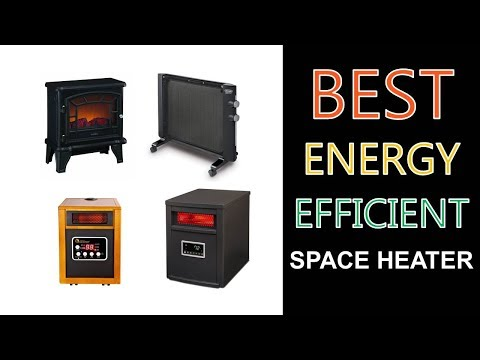Best Energy Efficient Space Heater 2018