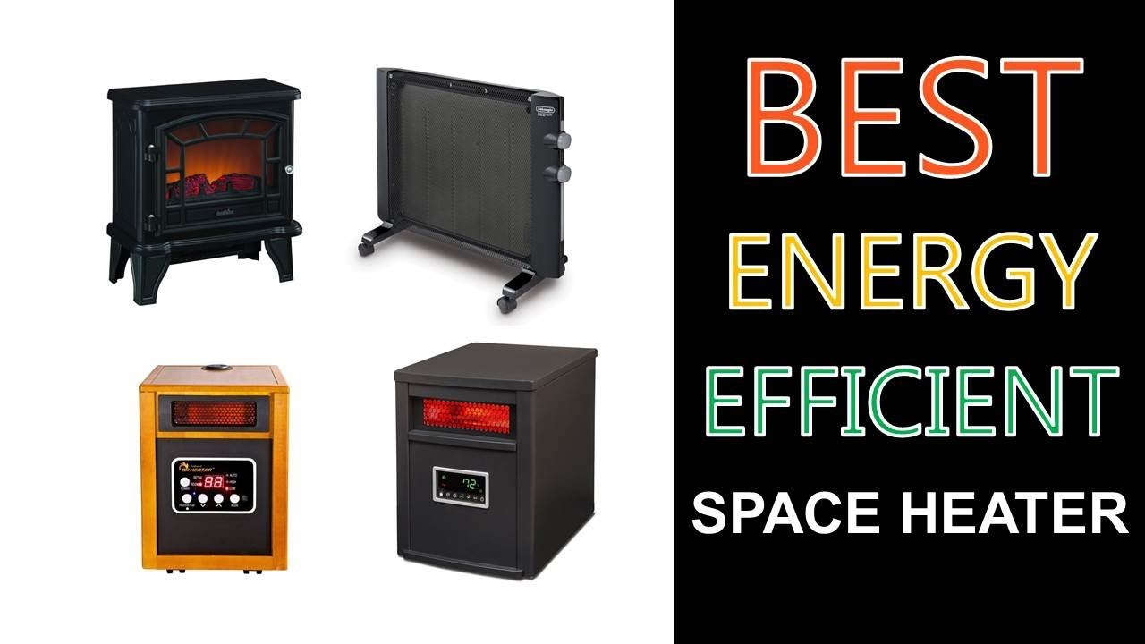 Best Energy Efficient Space Heater 2020 Youtube