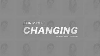 Baixar John Mayer - Changing (Subtitulada en Español)