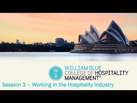 Session 3: Working in the Hospitality Industry