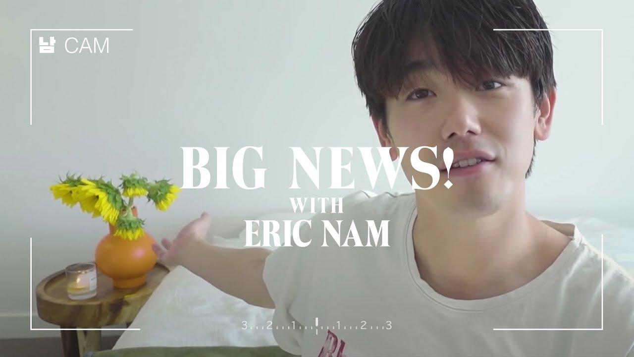 Eric Nam - BIG NEWS! We're back, baby! (Vlog #1)