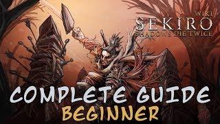 Sekiro: Shadows Die Twice - Beginner Guide