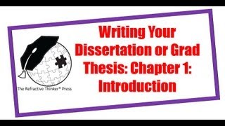 Tip #1: How to Craft a Doctoral Dissertation, PhD Research or Graduate Thesis: Chap 1: Introduction(Hello and welcome! My name is Dr. Cheryl Lentz, owner of The Refractive Thinker® Press. Today's video begins a 5-part series regarding crafting and drafting ..., 2011-01-19T22:06:38.000Z)