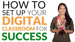 How to Set Up Your Digital Classroom for Success