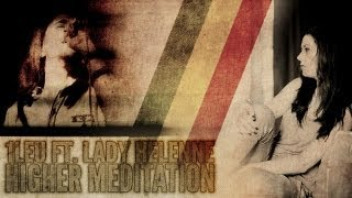 One Lion feat. Lady Helenne - Higher Meditation