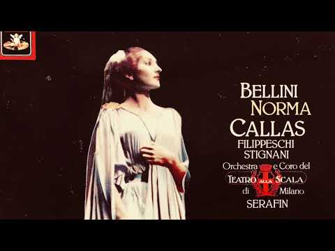 Bellini - Norma Opera / Casta Diva (Maria Callas - recording of the Century : Tullio Serafin 1954)