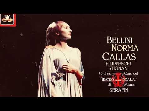 Bellini - Norma Opera - Casta Diva / New Master (Callas - Century's Recording : T.Serafin 1954)