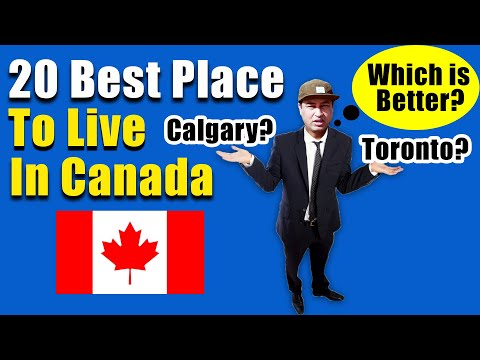 Top 20 BEST PLACES TO LIVE In Canada
