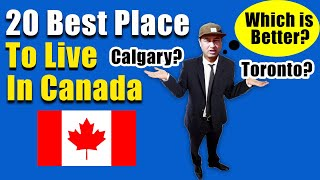 Top 20 BEST PLACE TO LIVE In Canada 2019   BEST TOWNS AND CITIES OF CANADA