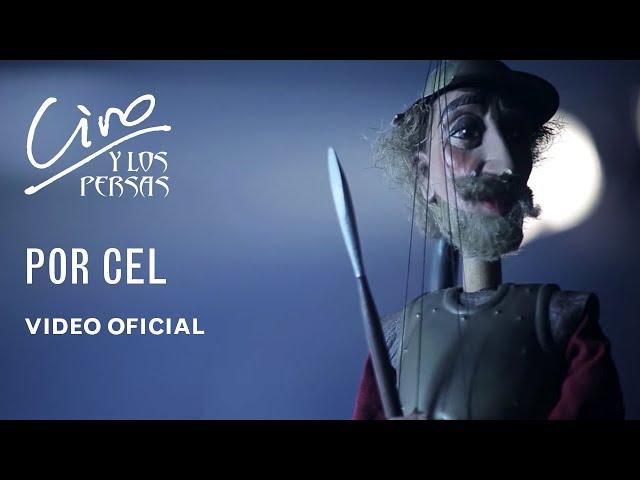 CIRO y los Persas | POR CEL | Video Oficial
