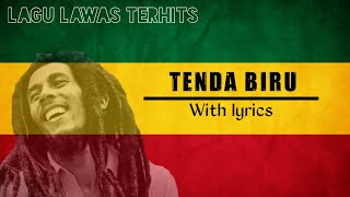 TENDA BIRU with lyrics reggae version