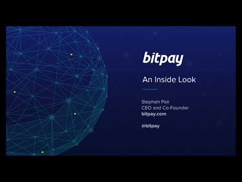 Bitpay  An Inside Look Slides + Audio