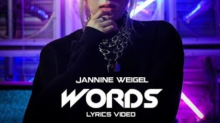 Gambar cover JANNINE WEIGEL - WORDS (LYRICS VIDEO)