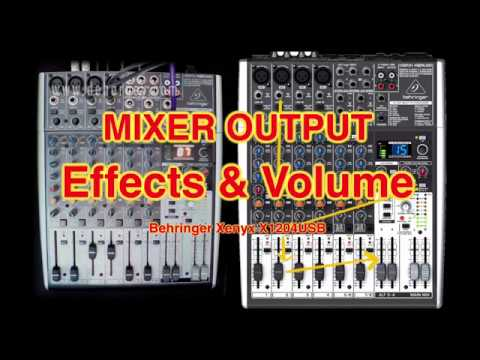 MIXER EFFECTS AND VOLUME OUTPUT