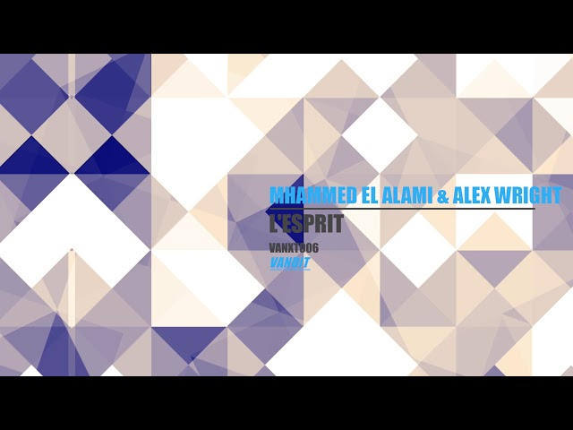 Mhammed El Alami & Alex Wright - L'esprit (VANXT006)