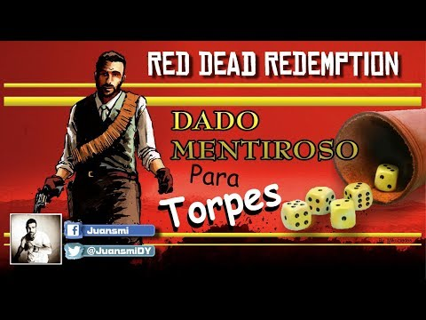 Red Dead Redemption | Guía del Dado Mentiroso