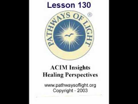ACIM Insights - Lesson 130 - Pathways of Light