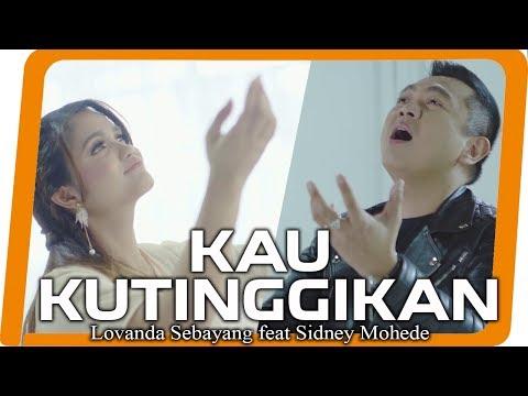 Lovanda Sebayang & Sidney Mohede - KAU Ku tinggikan