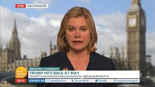Justine Greening MP Comments on Donald Trump's Anti-Muslim Tweets | Good Morning Britain