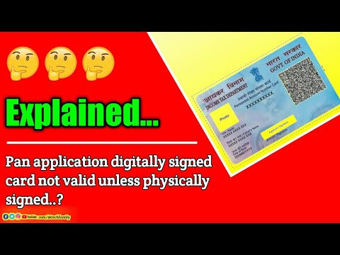 Pan application digitally signed card not valid unless physically signed | Pan signature correction