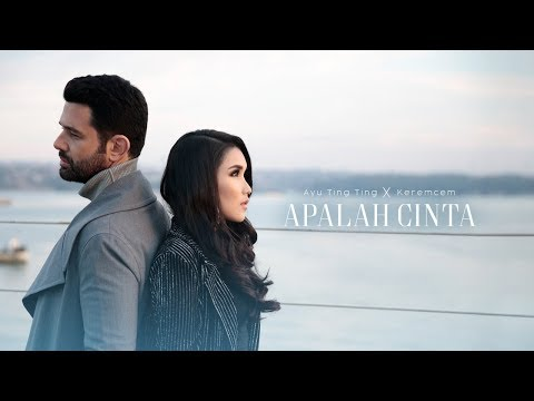 Ayu Ting Ting x Keremcem - Apalah Cinta (Official Music Video)