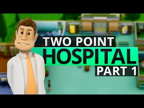 Two Point Hospital | TRUST ME, IM THE DOCTOR! (#1)