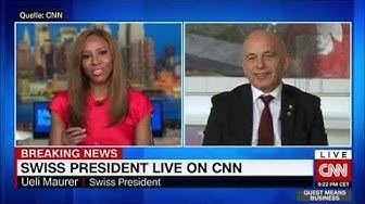 Ueli MAURER  live  on CNN