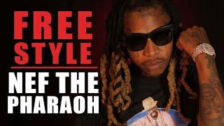 Nef The Pharaoh Freestyle - What I Do
