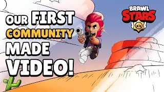 Brawl Stars: Our FIRST Community Made Video!