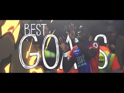 Crystal Palace FC ● Best Goals ● 16/17 ⁴ᵏ