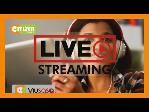 Watch Citizen TV Live On Our Website Www.citizentv.co.ke Or Viusasa/Citizen News App