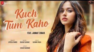Kuch Tum Kaho-Jannat Zubair || jyotica Tangri || Raghav Sachar Rashmi Virag || Zee Music Original